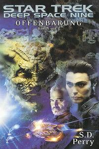 Star Trek - Deep Space Nine: Offenbarung (Buch 2) - Klickt hier für die große Abbildung zur Rezension