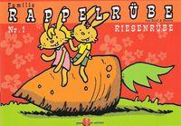 Familie Rappelrübe 1: Riesenrübe - Klickt hier für die große Abbildung zur Rezension