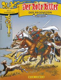 Der Rote Ritter Silber-Edition 8: Der Regenstein - Klickt hier für die große Abbildung zur Rezension
