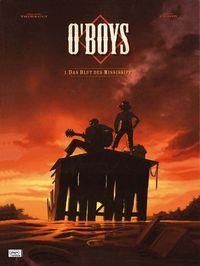O'Boys1: Das Blut des Mississippi - Klickt hier für die große Abbildung zur Rezension