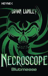 Necroscope 03: Blutmesse - Klickt hier für die große Abbildung zur Rezension