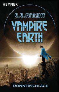 Vampire Earth 03 - Donnerschläge - Klickt hier für die große Abbildung zur Rezension