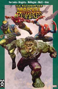 Max 36: Die Rückkehr der Marvel Zombies - Klickt hier für die große Abbildung zur Rezension