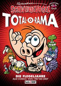 Schweinevogel Total-O-Rama - Klickt hier für die große Abbildung zur Rezension