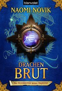 Die Feuerreiter seiner Majestät 01: Drachenbrut - Klickt hier für die große Abbildung zur Rezension