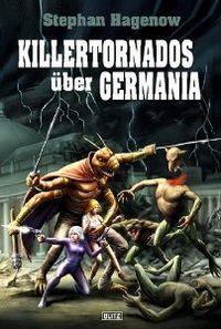 Killertornados über Germania - Klickt hier für die große Abbildung zur Rezension
