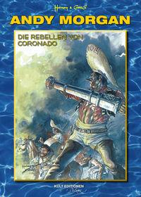 Andy Morgan 2: Die Rebellen von Coronado - Klickt hier für die große Abbildung zur Rezension