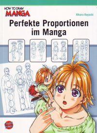 How to Draw Manga: Perfekte Proportionen im Manga - Klickt hier für die große Abbildung zur Rezension