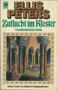 Bruder Cadfael 07: Zuflucht im Kloster - Klickt hier für die große Abbildung zur Rezension