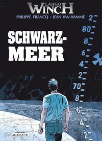 Largo Winch 17: Schwarzmeer - Klickt hier für die große Abbildung zur Rezension