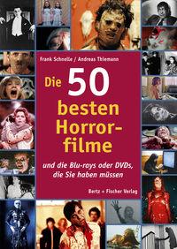Die 50 besten Horrorfilme - Klickt hier für die große Abbildung zur Rezension