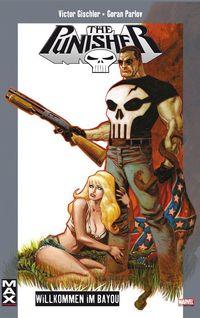Marvel Max 37: Punisher - Willkommen im Bayou - Klickt hier für die große Abbildung zur Rezension