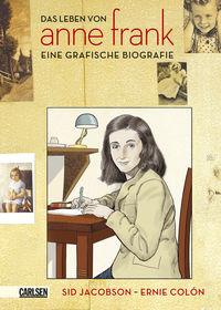 Das Leben von Anne Frank - Eine grafische Biografie - Klickt hier für die große Abbildung zur Rezension