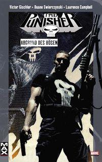 Marvel Max 38: Punisher - Abgrund des Bösen - Klickt hier für die große Abbildung zur Rezension