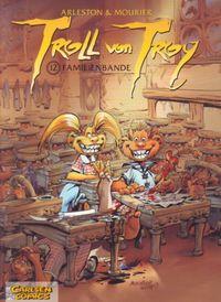 Troll von Troy 12: Familienbande - Klickt hier für die große Abbildung zur Rezension