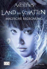 Land der Schatten: Magische Begegnung - Klickt hier für die große Abbildung zur Rezension
