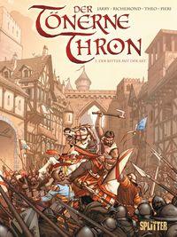Der tönerne Thron 1: Der Ritter mit der Axt - Klickt hier für die große Abbildung zur Rezension