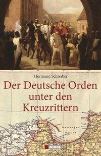 Der Deutsche Orden unter den Tempelrittern - Klickt hier für die große Abbildung zur Rezension