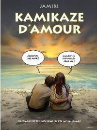 Kamikaze D`Amour [2010] - Klickt hier für die große Abbildung zur Rezension