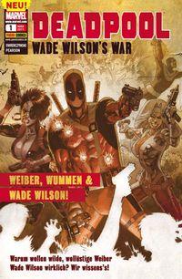 Deadpool Sonderband 1: Weiber, Wummen und Wade Wilson!  - Klickt hier für die große Abbildung zur Rezension