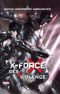X-Force: Sex + Violence - Klickt hier für die große Abbildung zur Rezension