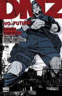 DMZ 8: No Future - Klickt hier für die große Abbildung zur Rezension