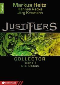 Justifiers - Collector 1: Die Obhut - Klickt hier für die große Abbildung zur Rezension