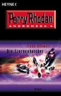 Perry Rhodan: Andromeda 04: Die Sternenhorcher - Klickt hier für die große Abbildung zur Rezension