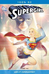 100% DC 25: Supergirl - Wer ist Superwoman? - Klickt hier für die große Abbildung zur Rezension