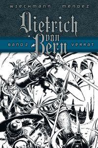 Dietrich von Bern 2: Verrat - Klickt hier für die große Abbildung zur Rezension