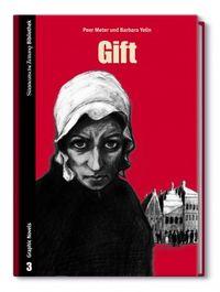 SZ Bibliothek Graphic Novels 3: Gift - Klickt hier für die große Abbildung zur Rezension