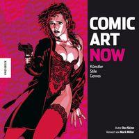 Comic Art Now - Künstler, Stile, Genres - Klickt hier für die große Abbildung zur Rezension