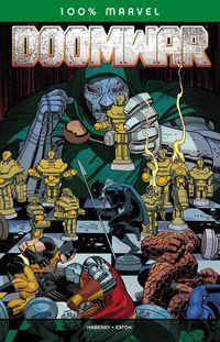 100% Marvel 54: Doomwar - Klickt hier für die große Abbildung zur Rezension