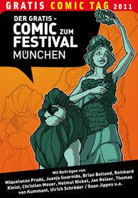 Der Gratis Comic zum Festival München – Gratis Comic Tag 2011 - Klickt hier für die große Abbildung zur Rezension