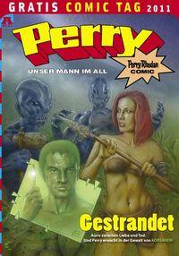 Perry – Unser Mann im All – Gratis Comic Tag 2011 - Klickt hier für die große Abbildung zur Rezension