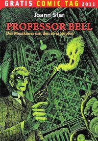 Professor Bell: Der Mexikaner mit den zwei Köpfen - Gratis Comic Tag 2011 - Klickt hier für die große Abbildung zur Rezension
