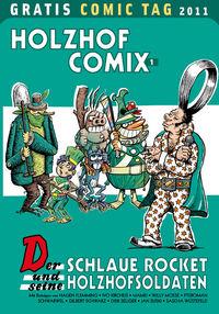 Holzhof Comix 1: Der schlaue Rocket und seine Holzhofsoldaten - Gratis-Comic-Tag 2011 - Klickt hier für die große Abbildung zur Rezension