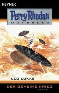 Perry Rhodan Odyssee 2: Der geheime Krieg - Klickt hier für die große Abbildung zur Rezension