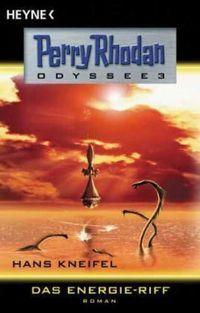 Perry Rhodan Odyssee 3: Das Energie-Riff - Klickt hier für die große Abbildung zur Rezension