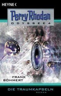 Perry Rhodan Odyssee 4: Die Traumkapseln - Klickt hier für die große Abbildung zur Rezension