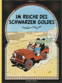 Tim und Struppi Farbfaksimile 14: Im Reiche des schwarzen Goldes - Klickt hier für die große Abbildung zur Rezension