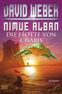 Nimue Alban 04: Die Flotte von Charis - Klickt hier für die große Abbildung zur Rezension
