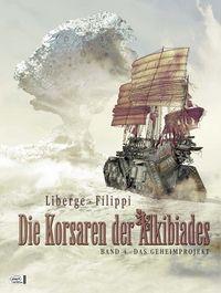 Die Korsaren der Alkibiades 4: Das Geheimprojekt - Klickt hier für die große Abbildung zur Rezension