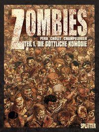 Zombies 1: Die göttliche Komödie - Klickt hier für die große Abbildung zur Rezension