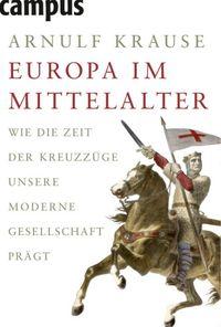 Europa im Mittelalter - Klickt hier für die große Abbildung zur Rezension