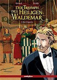 Der Triumph des Heiligen Waldemar 1: Der Experte - Klickt hier für die große Abbildung zur Rezension
