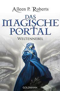 Das magische Portal: Weltennebel - Klickt hier für die große Abbildung zur Rezension