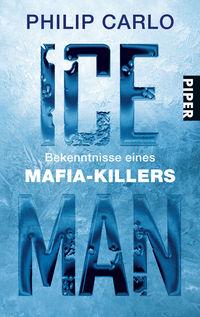 Ice Man: Bekenntnisse eines Mafia-Killers - Klickt hier für die große Abbildung zur Rezension