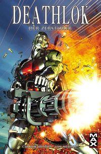 Marvel Max 41: Deathlok – Der Zerstörer - Klickt hier für die große Abbildung zur Rezension