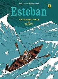 Esteban 1: Auf dem Walfänger / Gejagt! - Klickt hier für die große Abbildung zur Rezension